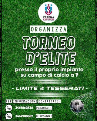 Torneo d'Elite di Calcio a 7 all'Arena Sport Center